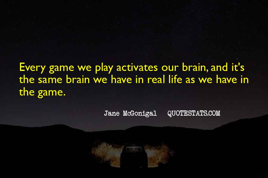 Quotes About Brain Games #42867