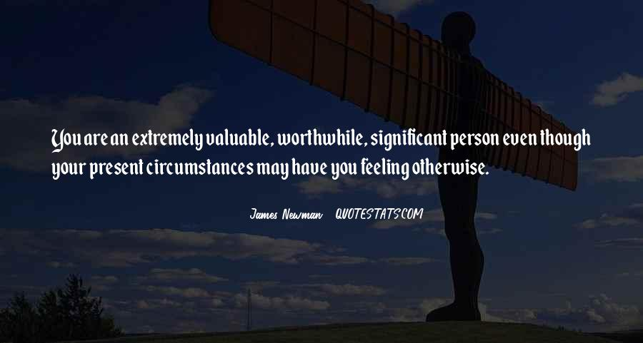 Quotes About Feeling Significant #1490679