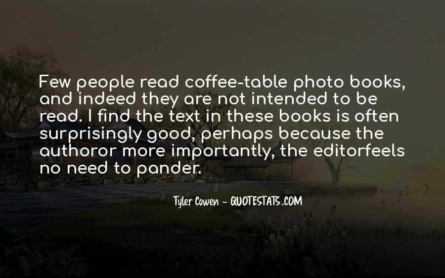 Quotes About Coffee Table Books #1808498