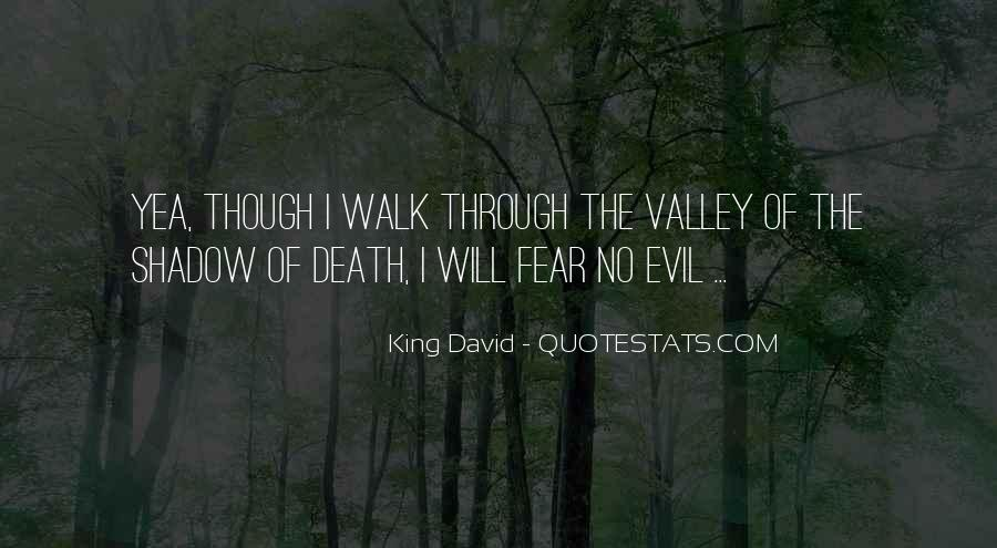 Quotes About The Valley Of The Shadow Of Death #1155669