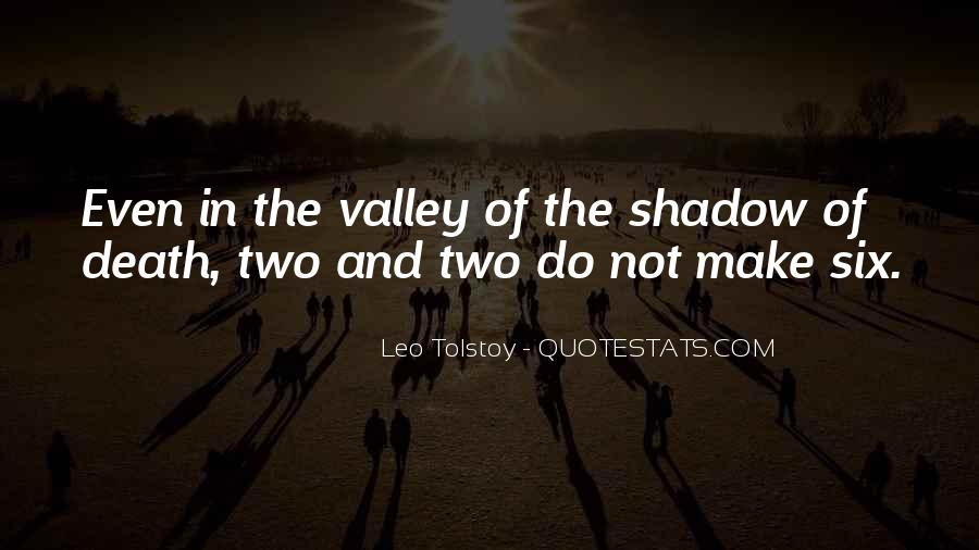 Quotes About The Valley Of The Shadow Of Death #1427491