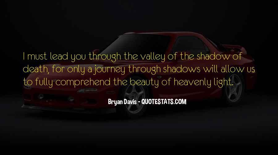 Quotes About The Valley Of The Shadow Of Death #1555078