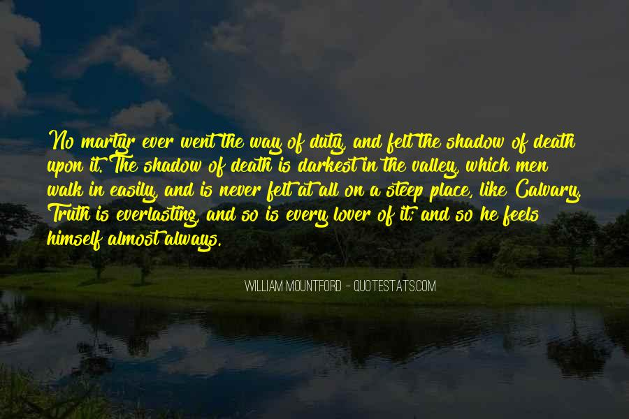Quotes About The Valley Of The Shadow Of Death #1683722