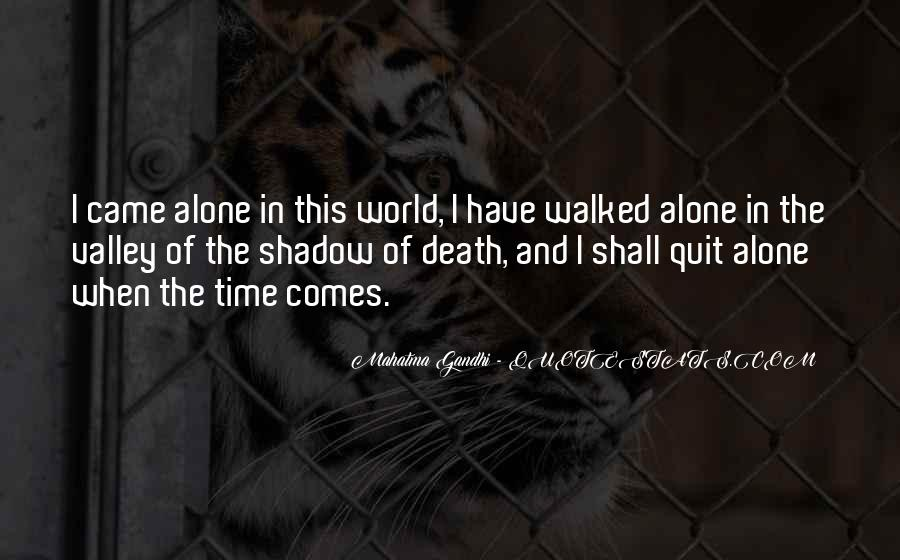 Quotes About The Valley Of The Shadow Of Death #369779