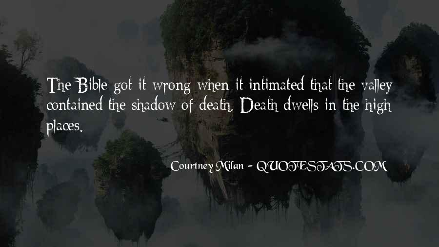Quotes About The Valley Of The Shadow Of Death #544883