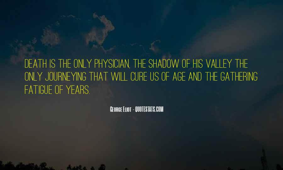 Quotes About The Valley Of The Shadow Of Death #582676