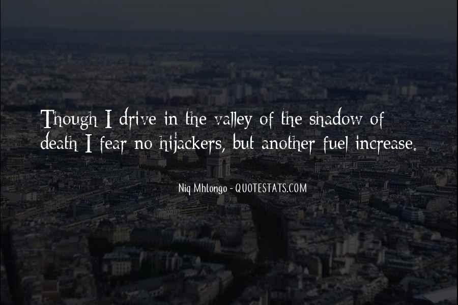 Quotes About The Valley Of The Shadow Of Death #644795
