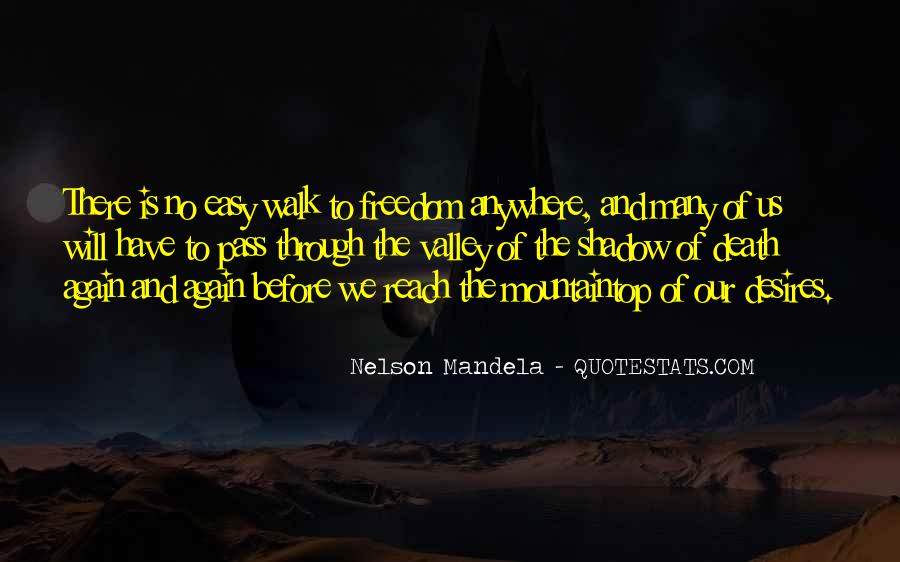 Quotes About The Valley Of The Shadow Of Death #651026