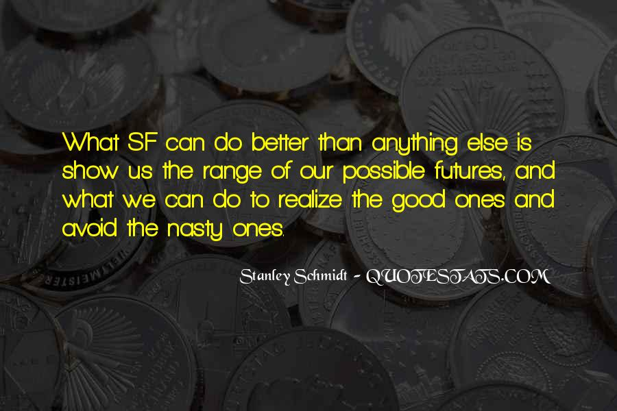 Quotes About Better Futures #1834594