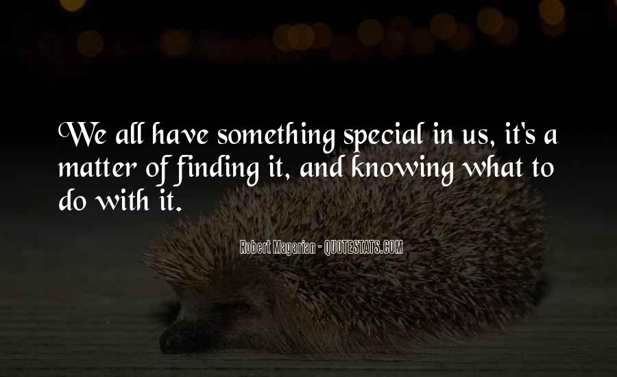 Quotes About Finding That Special Someone #789061