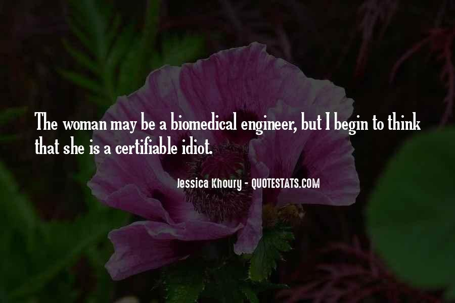 Quotes About Biomedical #1575408