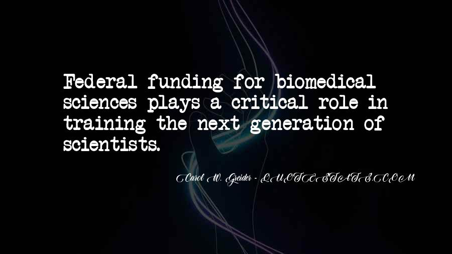 Quotes About Biomedical #158254