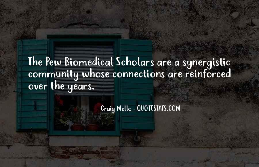 Quotes About Biomedical #392576