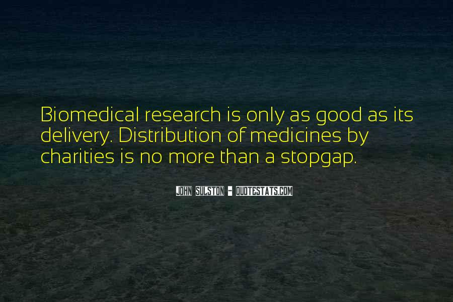 Quotes About Biomedical #699217