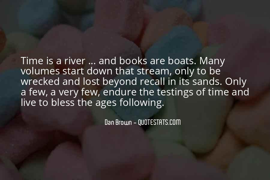 Quotes About Sands Of Time #1203006