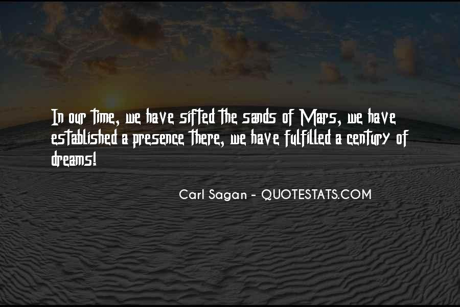 Quotes About Sands Of Time #1228462