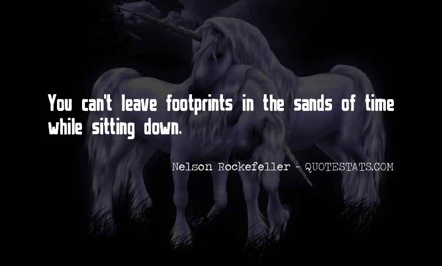 Quotes About Sands Of Time #1468524