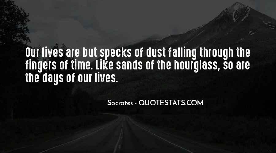 Quotes About Sands Of Time #1587336
