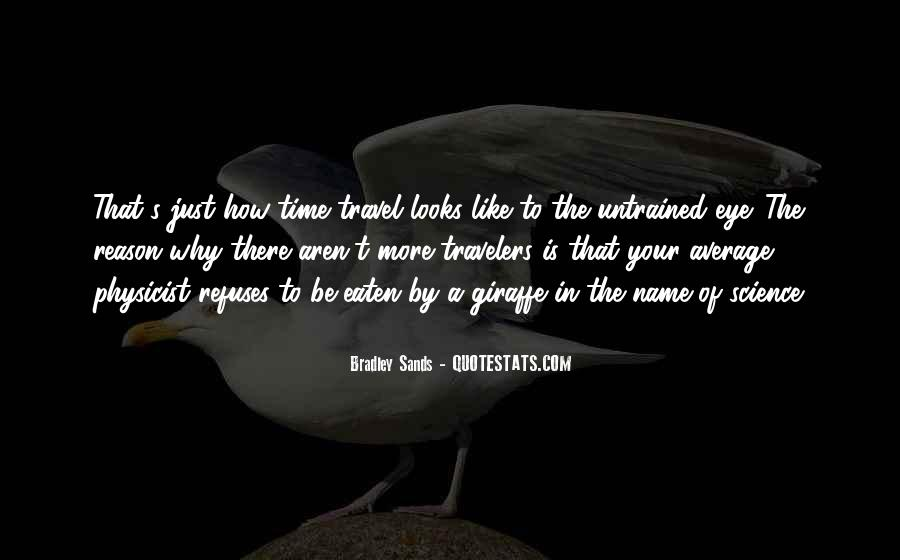 Quotes About Sands Of Time #942404