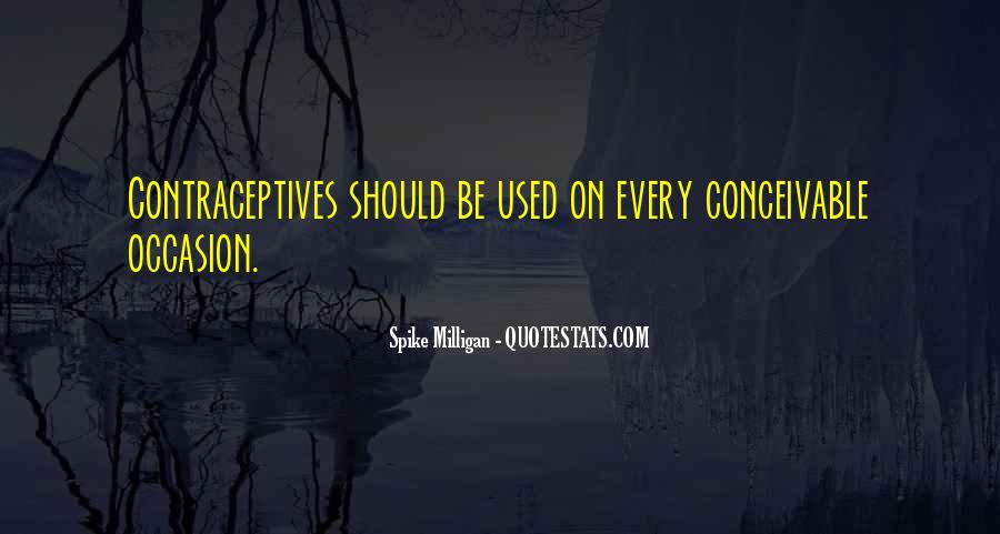Quotes About Contraceptives #1318020