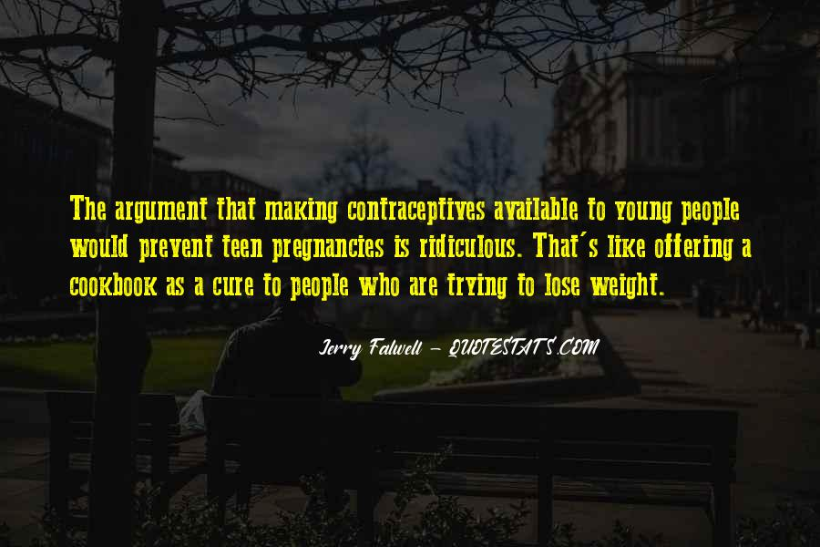 Quotes About Contraceptives #1610514