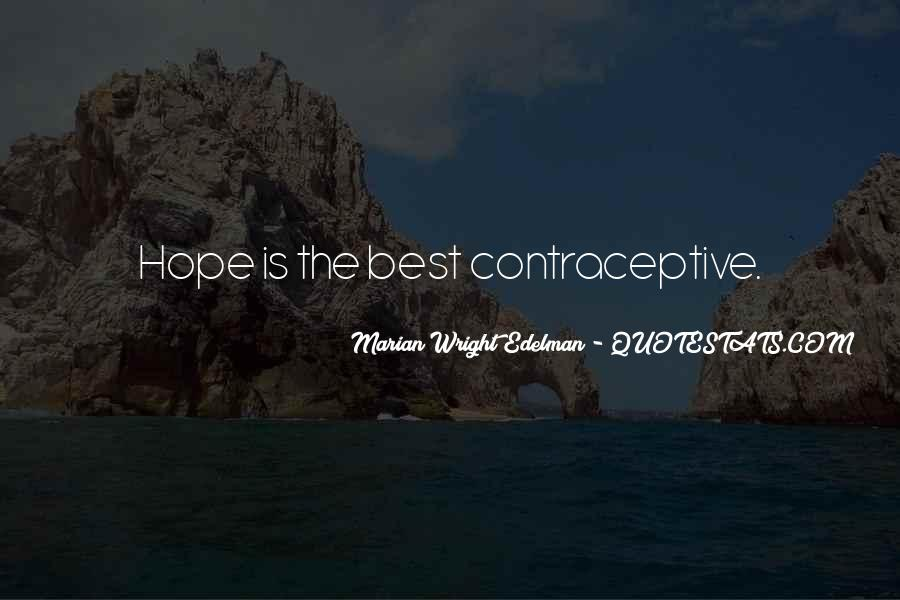 Quotes About Contraceptives #1683951