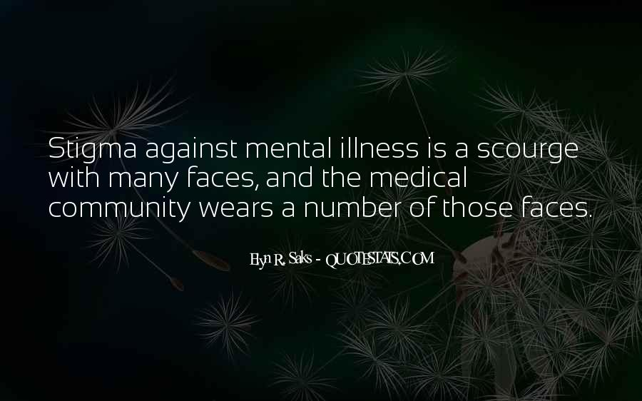 Quotes About Stigma Of Mental Illness #1815469