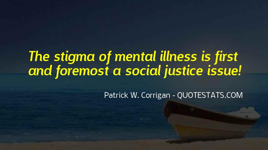 Quotes About Stigma Of Mental Illness #1877348