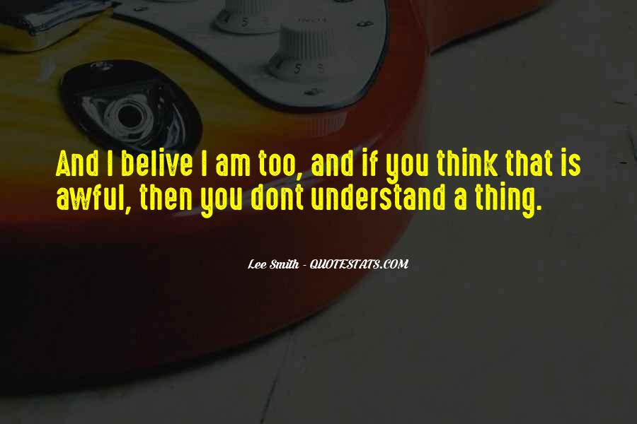 Quotes About U Dont Understand Me #366005