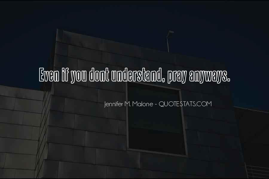 Quotes About U Dont Understand Me #420940