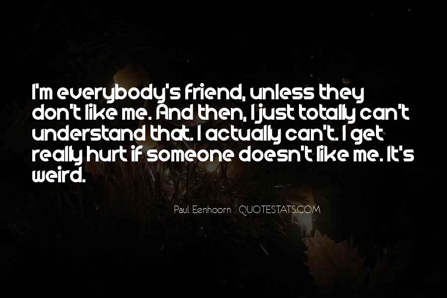 Quotes About U Dont Understand Me #57674