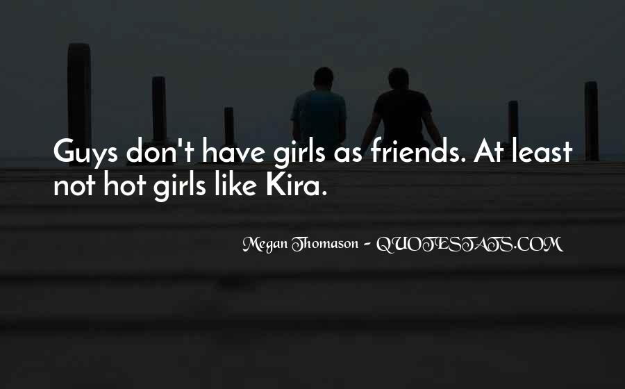 Quotes About Hot Friends #544689