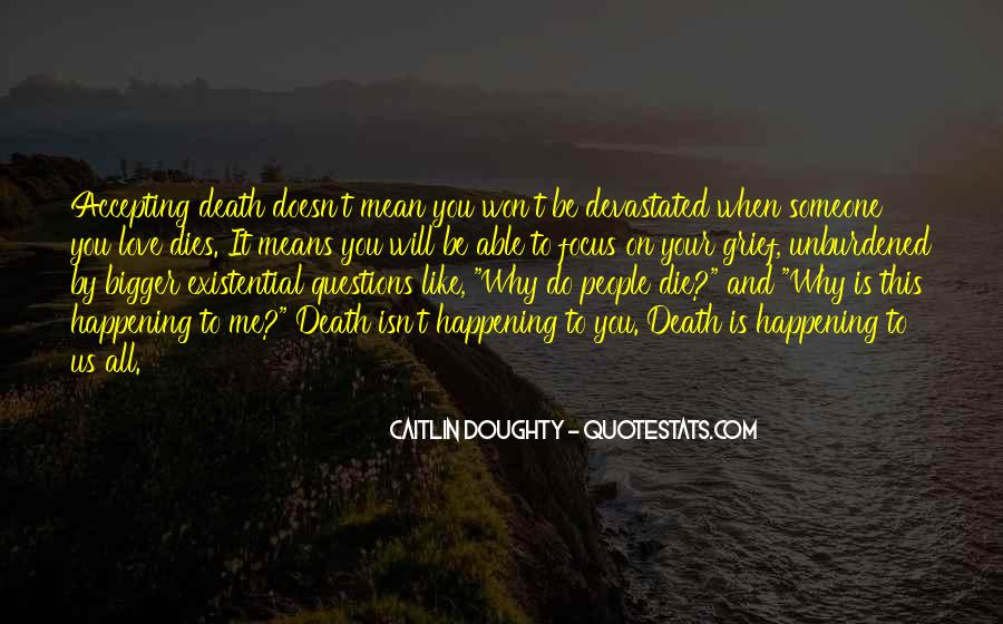 Quotes About Someone You Love Dies #147538