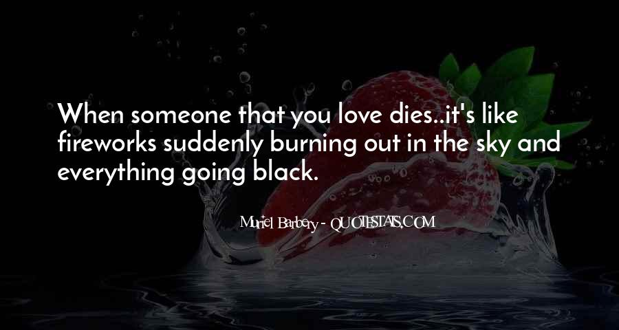 Quotes About Someone You Love Dies #1630739