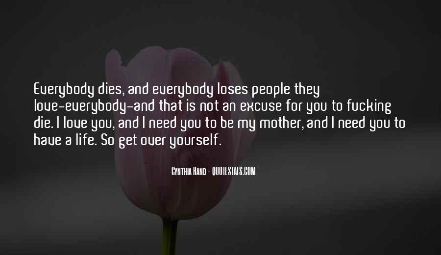 Quotes About Someone You Love Dies #169251
