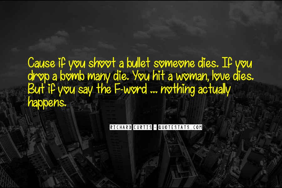 Quotes About Someone You Love Dies #1699194