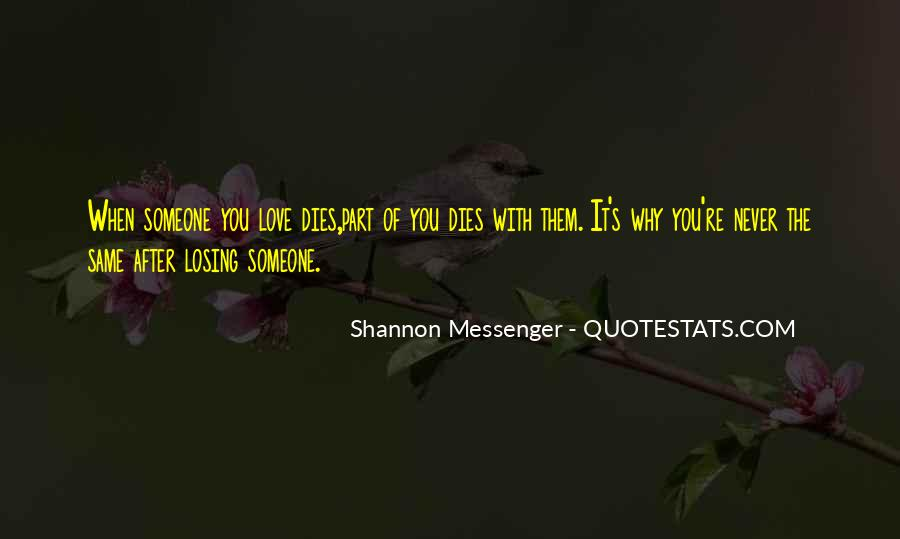 Quotes About Someone You Love Dies #1807698