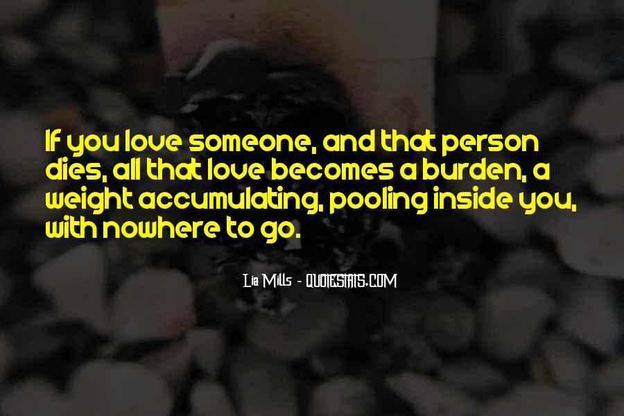 Quotes About Someone You Love Dies #1817092