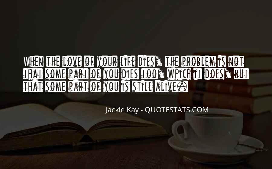 Quotes About Someone You Love Dies #204275