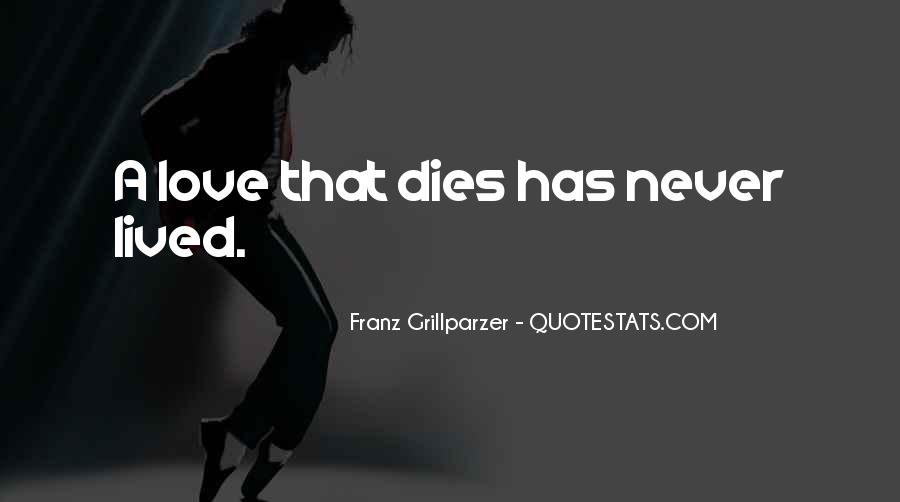 Quotes About Someone You Love Dies #226303