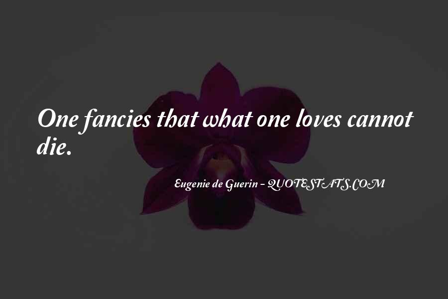 Quotes About Someone You Love Dies #264381