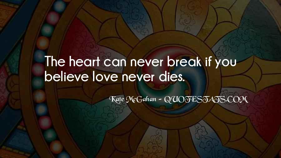 Quotes About Someone You Love Dies #287463