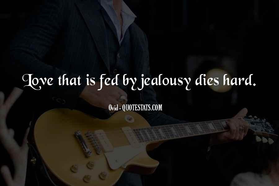 Quotes About Someone You Love Dies #360339