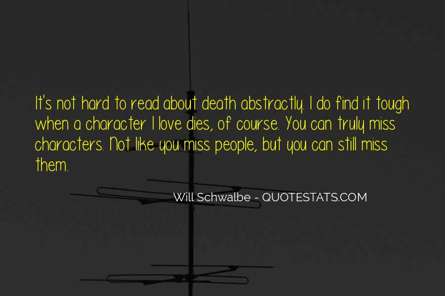 Quotes About Someone You Love Dies #390928