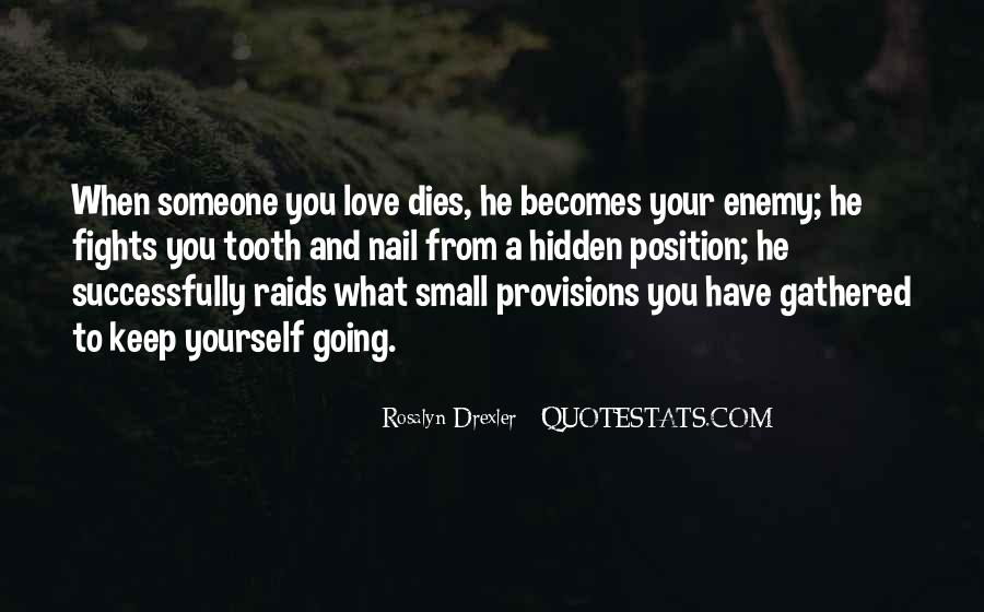 Quotes About Someone You Love Dies #711601