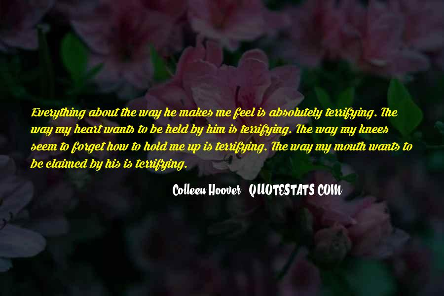 Quotes About How He Makes Me Feel #1703980