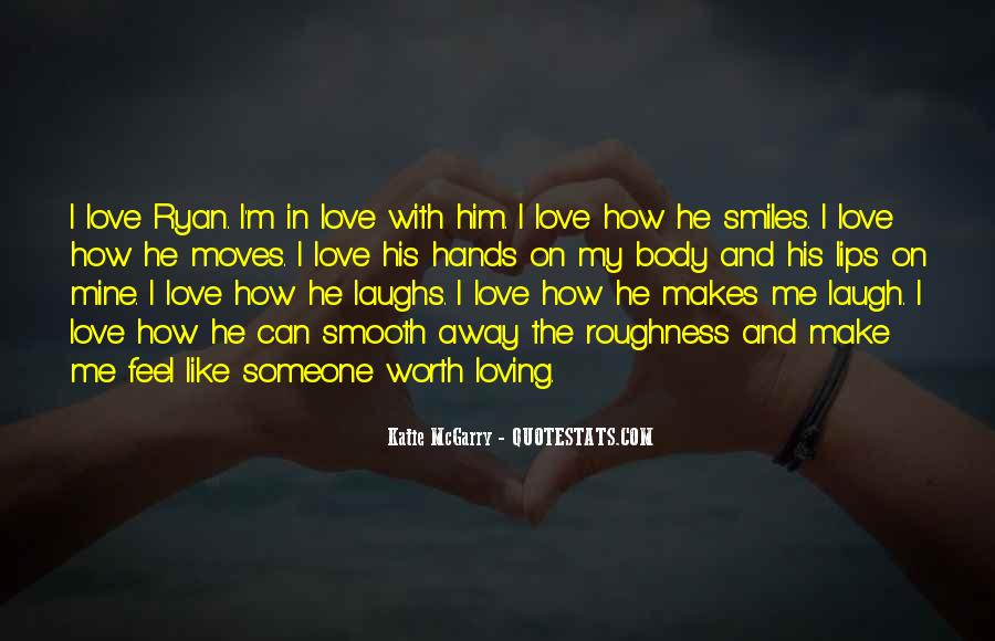 Quotes About How He Makes Me Feel #625616