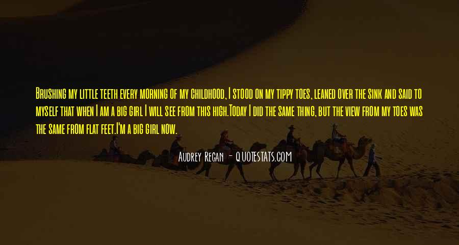 Quotes About Childhood And Growing Up #1236302