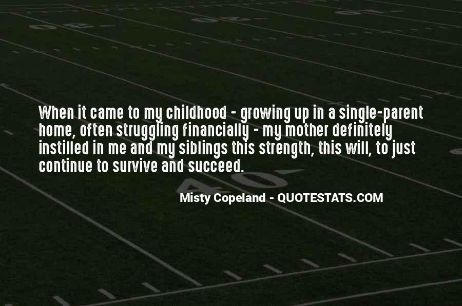 Quotes About Childhood And Growing Up #1359911