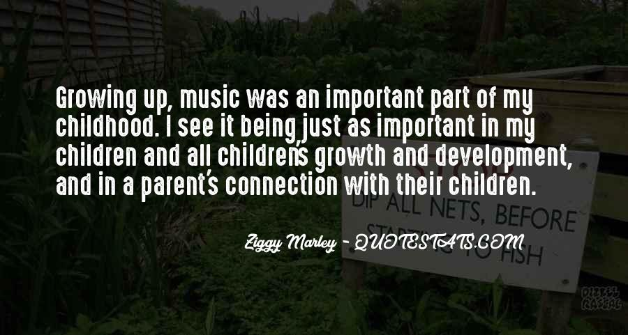 Quotes About Childhood And Growing Up #1385463